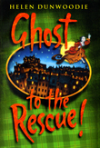 Ghost To The Rescue