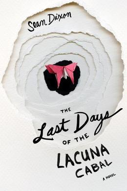 The Last Days of Lacuna Cabal