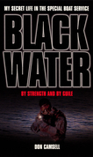 Black Water: By Strength and By Guile