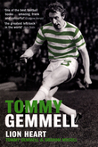 Tommy Gemmell: Lion Heart