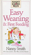 Nanny Knows Best - Easy Weaning And First Feeding