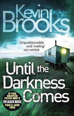 Kévin Brooks - Until the Darkness Comes