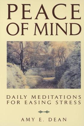 Peace of Mind: Daily Meditations For Easing Stress