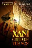 Xani: Child of the Sun