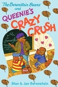 The Berenstain Bears Chapter Book: Queenie's Crazy Crush