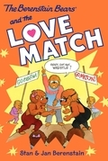The Berenstain Bears Chapter Book: The Love Match