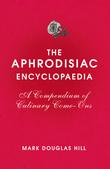 The Aphrodisiac Encyclopaedia