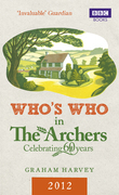Who's Who in The Archers 2012