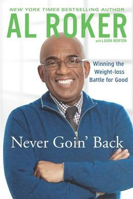 Never Goin' Back: Winning the Weight-Loss Battle For Good