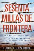 Sesenta Millas de Frontera