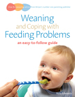 Weaning and Coping with Feeding Problems