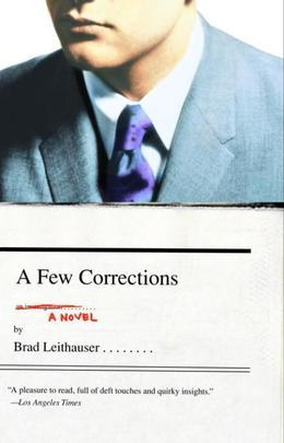 A Few Corrections: A Novel