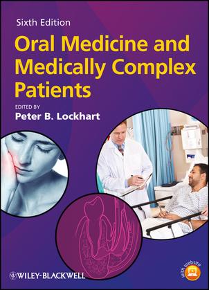Oral Medicine and Medically Complex Patients
