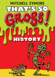 That's So Gross!: History