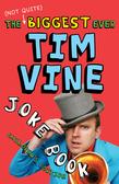 The (Not Quite) Biggest Ever Tim Vine Joke Book