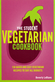 The Student Vegetarian Cookbook