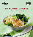 Olive: 101 Quick-Fix Dishes