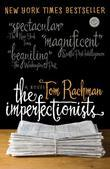 The Imperfectionists: A Novel