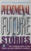 Phenomenal Future Stories