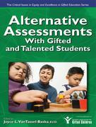 Alternative Assessments for Identifying Gifted and Talented Students