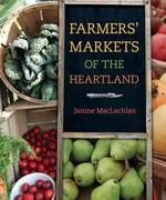 Farmers' Markets of the Heartland