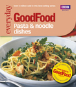 Good Food: Pasta and Noodle Dishes
