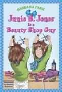 Junie B. Jones Is a Beauty Shop Guy