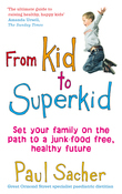 From Kid to Superkid