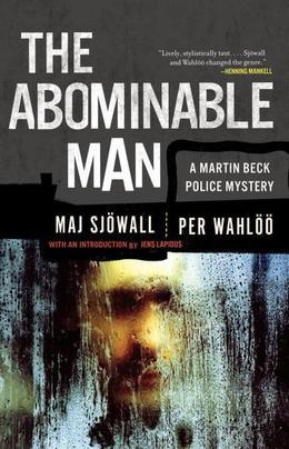 The Abominable Man: A Martin Beck Police Mystery (7)