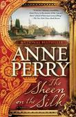 The Sheen on the Silk: A Novel