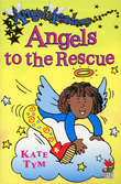 Angel Academy - Angels To The Rescue