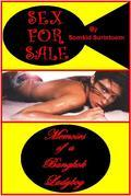 Sex For Sale: Memoirs of a Bangkok Ladyboy
