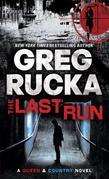 The Last Run: A Queen &amp; Country Novel