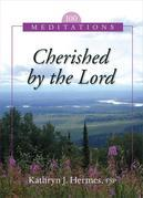 Cherished by the Lord: 100 Meditations