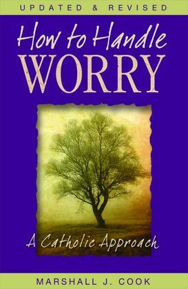 How to Handle Worry