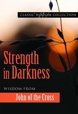 Strength in Darkness