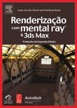 Renderizacao Com Mental Ray E 3 DS Max
