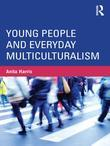 Young People and Everyday Multiculturalism