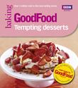 Good Food: Tempting Desserts