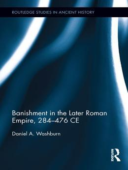Banishment in the Later Roman Empire