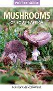 Pocket Guide to Mushrooms of South Africa