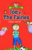 Joe v. the Fairies