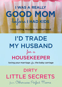 I'd Trade My Husband/Good Mom 3 for 2 Bundle