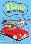 Nana Takes the Reins: Book 2