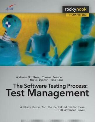 Software Testing Practice: Test Management: A Study Guide for the Certified Tester Exam ISTQB Advanced Level