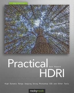 Practical HDRI: High Dynamic Range Imaging Using Photoshop CS5 and Other Tools