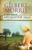 The Appomattox Saga Omnibus 1: Three Books in One