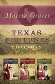 Texas Fortunes Trilogy
