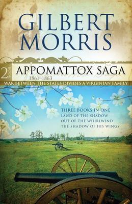 The Appomattox Saga Omnibus 2: Three Books In One