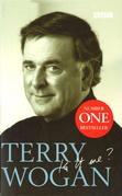 Terry Wogan - Is it me?